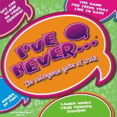 I've Never...? - The Outrageous Game of Truth (Teen Version)