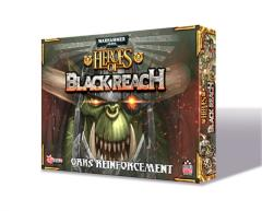 Heroes of Black Reach - Ork Reinforcements