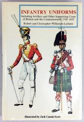 Infantry Uniforms of Britain and the Commonwealth, 1742-1855