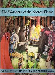Watchers of the Sacred Flame, The