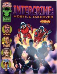 Intercrime - Hostile Takeover
