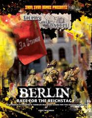 Fields of Battle - Berlin, Race for the Reichstag