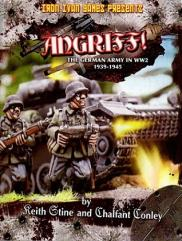 Angriff! - The German Army in WW2, 1939-1945 (1st  Printing)