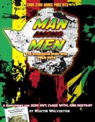 Man Among Men - The Rhodesian Bush War 1964-1979