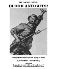 Blood and Guts! - Complete Guide to the U.S. Army in WWII