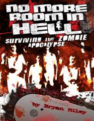 No More Room in Hell - Surviving the Zombie Apocalypse