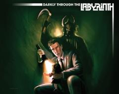 Darkly Through the Labyrinth