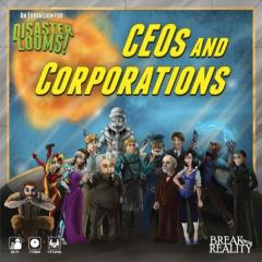 Disaster Looms! - CEOs and Corporation Expansion