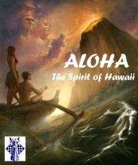 Aloha - The Spirit of Hawaii