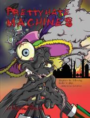 Pretty Hate Machines