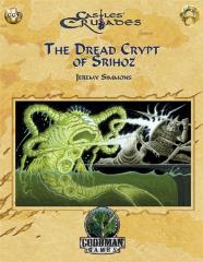 Dread Crypt of Srihoz, The