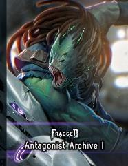 Antagonist Archive Vol. 1