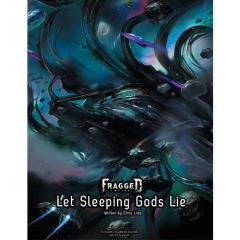 Let Sleeping Gods Lie