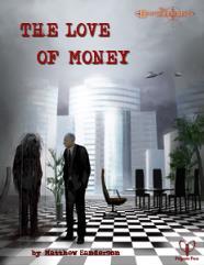 Love of Money, The