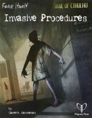 Fear Itself - Invasive Procedures