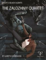Night's Black Agents - The Zalozhniy Quartet
