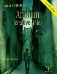 Arkham Detective Tales (Extended Edition)