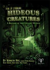 Hideous Creatures - A Bestiary of the Cthulhu Mythos