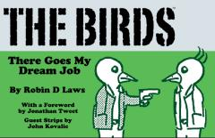 Birds, The - There Goes My Dream Job