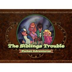 Siblings Trouble, The - Pocket Adventures
