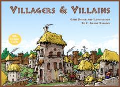 Villagers & Villains (2nd Edition)