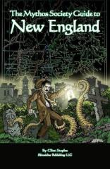 Mythos Society Guide to New England, The