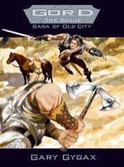 Gord the Rogue - Saga of Old City