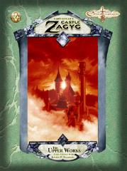 Gary Gygax's Castle Zagyg II - The Upper Works