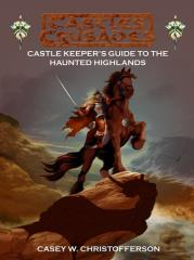Castle Keeper's Guide (Haunted Highlands Edition)