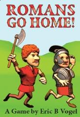 Romans Go Home! (1st Edition)