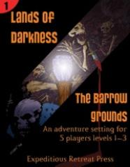 Lands of Darkness #1 - The Barrow Grounds