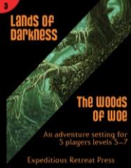 Lands of Darkness #3 - The Woods of Woe