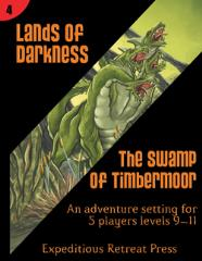 Lands of Darkness #4 - The Swamp of Timbermoor