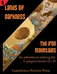 Lands of Darkness #5 - The Iron Mountains
