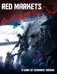 Red Markets - A Game of Economic Horror