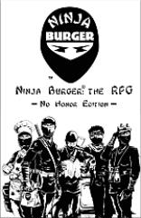 Ninja Burger (No Honor Edition) (Limited Edition)