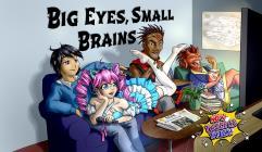 Big Eyes, Small Brains