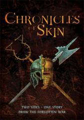 Chronicles of Skin