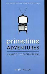 Primetime Adventures (1st Printing)