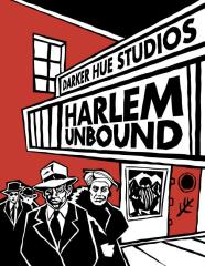 Harlem Unbound (1st Edition)