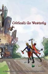 Critical! - Go Westerly