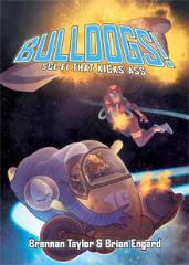 Bulldogs! (Limited Edition, 3rd Edition)