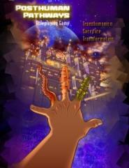 Posthuman Pathways Roleplaying Game