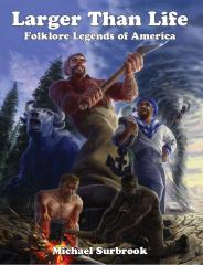 Larger Than Life - Folklore Legends of America (Hero System)