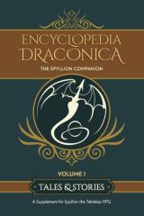 Encyclopedia Draconia, The - Vol. 1, Tales & Stories