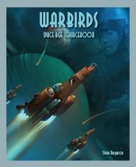Warbirds - Space Age Sourcebook