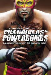 Piledrivers & Powerbombs (Chokeslam of Darkness Edition)