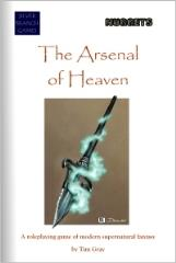 Arsenal of Heaven, The
