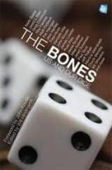 Bones, The - Us and Our Dice