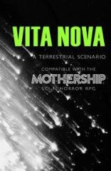 Vita Nova - A Mothership Scenario